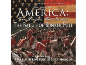ORIGINAL SOUNDTRACK / JOHN MORGAN & WILLIAM T. STROMBERG - The Battle Of Bunker Hill (CD)