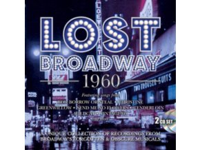 ORIGINAL BROADWAY CAST RECORDINGS - Lost Broadway 1960 - Broadways Forgotten & Obscure Musicals (CD)