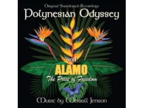 MERRILL JENSON - Polynesian Odyssey / Alamo: The Price Of Freedom (CD)