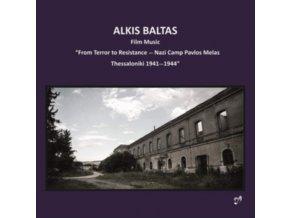 MOURIKIS / POUFTIS / STYLIANOU - Alkis Baltas: Film Music From Terror To Resistance - Nazi Camp Pavlos Melas Thessaloniki 1941-1944 (CD)