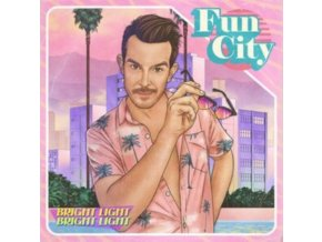 BRIGHT LIGHT BRIGHT LIGHT - Fun City (Pink Vinyl) (LP)