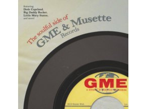 VARIOUS ARTISTS - The Soulful Side Of Gme & Musette Records (LP)