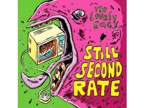 """LOVELY EGGS - Still Second Rate (7"""" Vinyl)"""