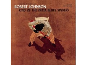 ROBERT JOHNSON - King Of The Delta Blues Singers (Limited Turquoise Vinyl) (LP)