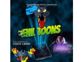 CHUCK CIRINO - Evil Toons - Original Soundtrack (CD)