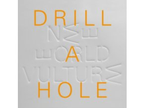 "NEW WORLD VULTURE - Drill A Hole / Today (7"" Vinyl)"