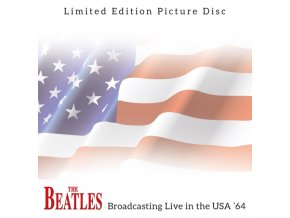 BEATLES - Broadcasting Live In The Usa 64 - Picture Disc (LP)