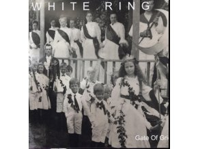 WHITE RING - Gate Of Grief (LP)