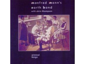 MANFRED MANNS EARTH BAND - Criminal Tango (LP)