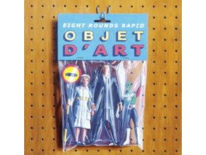 EIGHT ROUNDS RAPID - Objet DArt (LP)