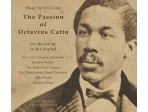 CAINE / CATTO FREEDOM ORCH. - The Passion Of Octavius Catto: Music By Uri Caine (LP)