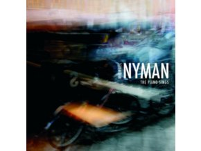 MICHAEL NYMAN - The Piano Sings (CD)