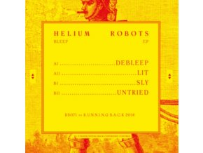 """HELIUM ROBOTS - Bleep EP (12"""" Vinyl)"""