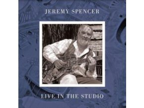 JEREMEY SPENCER - Live In The Studio (LP)