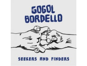GOGOL BORDELLO - Seekers And Finders (LP)
