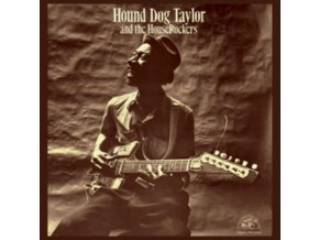HOUND GOG TAYLOR - Hound Dog Taylor And The House Rockers (LP)