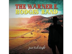WARNER E. HODGES - Just Feels Right (Limited Yellow Vinyl) (LP)
