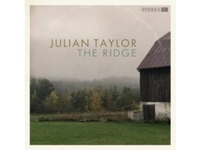 JULIAN TAYLOR - The Ridge (LP)