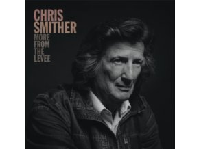 """CHRIS SMITHER - More From The Levee (RSD 2020) (12"""" Vinyl)"""