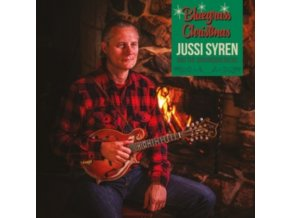 JUSSI SYREN AND THE GROUNDBREAKERS - Bluegrass Christmas (LP)