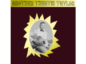 BROTHER THEOTIS TAYLOR - Brother Theotis Taylor (LP)