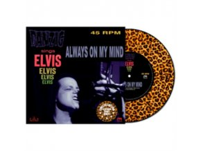 "DANZIG - Always On My Mind (Leopard Print Vinyl) (7"" Vinyl)"