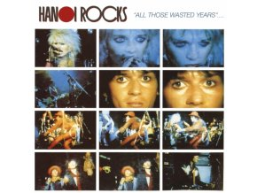 HANOI ROCKS - All Those Wasted Years... (LP)