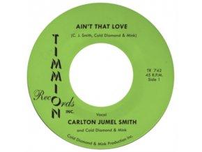 "CARLTON JUMEL SMITH & COLD DIAMOND & MINK - Aint That Love (Coloured Vinyl) (7"" Vinyl)"