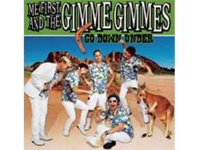 "ME FIRST AND THE GIMME GIMMES - Go Down Under (7"" Vinyl)"