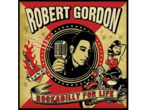 ROBERT GORDON - Rockabilly For Life (LP)