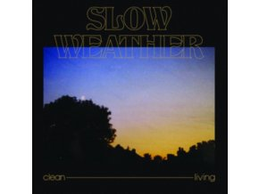 "SLOW WEATHER - Clean Living (12"" Vinyl)"