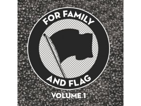 VARIOUS ARTISTS - For Family And Flag Volume 1 (LP)