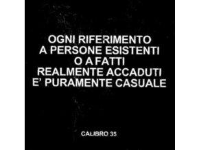 CALIBRO 35 - Ogni Riferimento A Persone Esistenti O A Fatti Realmente Accaduti E Puramente Casuale (LP)