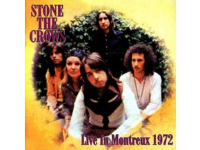 STONE THE CROWS - Live At Montreux 1972 (LP)