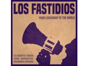 LOS FASTIDIOS - From Lockdown To The World (LP)