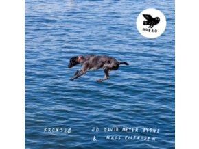 JO DAVID MEYER LYSNE & MATS EILERTSEN - Kroksjo (LP)
