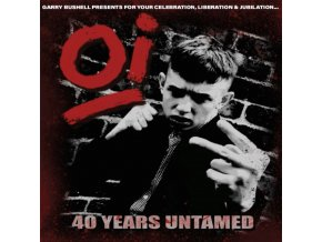 VARIOUS ARTISTS - Oi! 40 Years Untamed (LP)