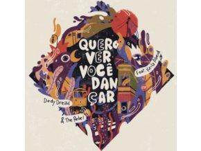"""DEDY DREAD & THE REBEL - Quero Ver Voce Dancar (12"""" Vinyl)"""