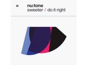 "NU:TONE - Sweeter / Do It Right (12"" Vinyl)"