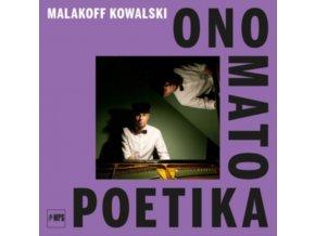 MALAKOFF KOWALSKI - Ono Mato Poetika (LP)