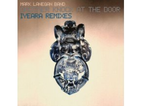 MARK LANEGAN BAND - Another Knock At The Door (Iyeara Remixes) (LP)