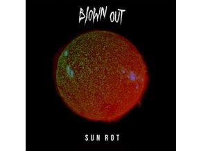 BLOWN OUT - Sun Rot (LP)