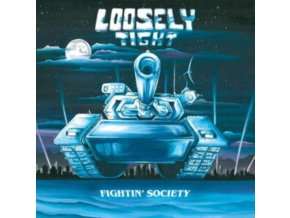 LOOSELY TIGHT - Fightin Society (LP)