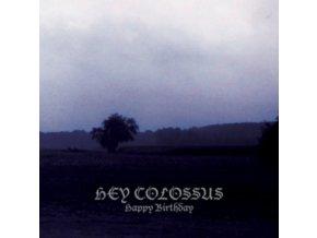 HEY COLOSSUS - Happy Birthday (LP)