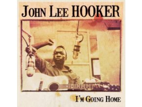 JOHN LEE HOOKER - Im Going Home (LP)