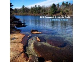 BILL BROVOLD  JAMIE SAFT - Serenity Knolls (LP)