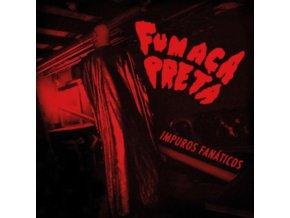 FUMACA PRETA - Impuros Fanaticos (LP)