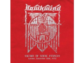 HAWKWIND - Victim Of Sonic Attack! London. 30Th December 1972 (LP)