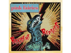PINK FAIRIES - Resident Reptiles (LP)