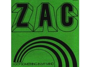 """ZAC - I Got Something In My Mind (7"""" Vinyl)"""
